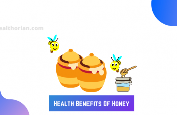 Health Benefits Of Honey(healthorian.com.)