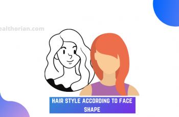 hair style according to face shape(healthorian.com.)